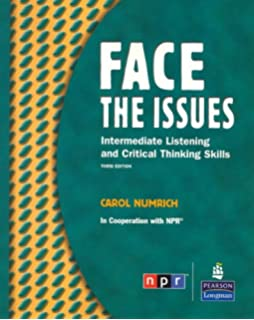 Raise the issues an integrated approach to critical thinking 3rd face the issues intermediate listening and critical thinking skills third edition student book fandeluxe Choice Image
