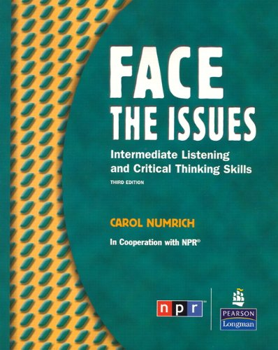 Face the Issues: Intermediate Listening and Critical...