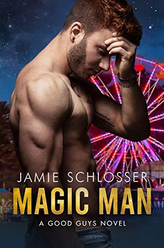 MAGIC MAN: A Good Guys Novel by [Schlosser, Jamie]