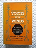 img - for VOICES OF THE WINDS. Native American legends book / textbook / text book