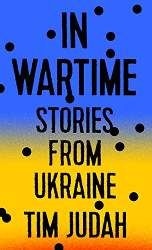 Book Cover: In Wartime: Stories from Ukraine
