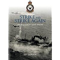 Strike and Strike Again