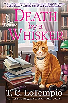 Death by a Whisker: A Cat Rescue Mystery by [T. C. LoTempio]