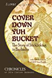 Cover down Yuh Bucket, Elombe Mottley, 1494916398