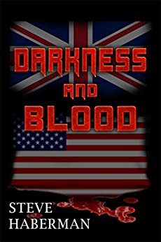 Darkness and Blood by [Haberman, Steve]