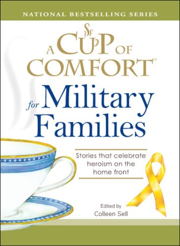 A Cup of Comfort for Military Families: Stories that celebrate heroism on the home front