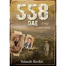 558 dae (eBoek): n Ware verhaal