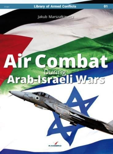 Israeli Air - Air Combat During Arab-Israeli Wars (Library of Armed Conflicts)