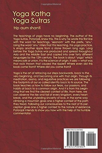 Yoga Kathas, Yoga Sutras: Trip Aum Shanti: 9781521097892 ...