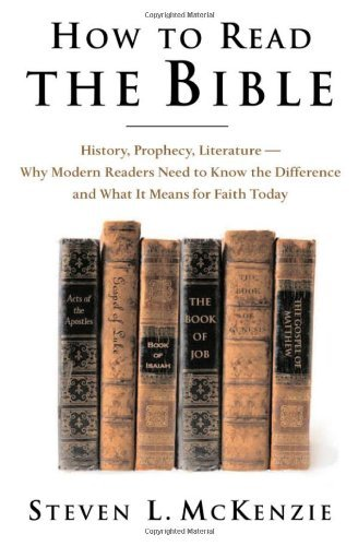 Download By Steven L McKenzie - How to Read the Bible: History, Prophecy, Literature--Why Modern (2005-09-30) [Hardcover] pdf