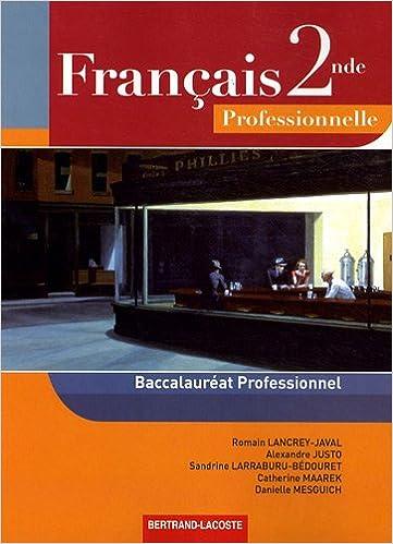 Lire Français 2de professionnelle : Baccalauréat professionnel pdf