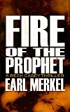 Fire of the Prophet, Earl Merkel, 1626810834