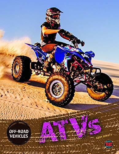 Off-Road Vehicles ATVs, Grades 4 - 8