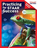 TIME FOR KIDS Practicing for STAAR Success: Reading: Grade 3 (Spanish Version) (Classroom Resources) (Spanish Edition)