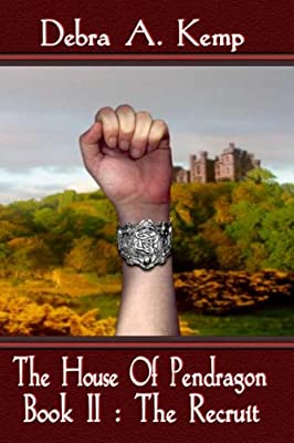 The House of Pendragon II: The Recruit
