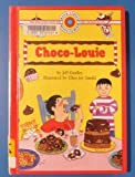 Choco-Louie, Jeff Kindley, 0836816188