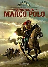Le voyage de Marco Polo par Philippe Nessmann
