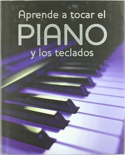 Aprende atocar el piano y los teclados (Spanish) Paperback