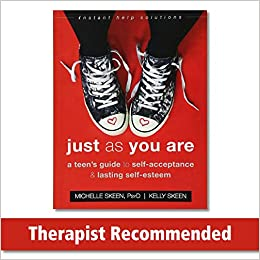 Livres Couvertures de Just As You Are: A Teen's Guide to SelfAcceptance and Lasting SelfEsteem (Instant Help Solutions) (Inglés) Tapa blanda – 30 agosto 2018