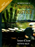 Introduction to Criminal Justice, Robert M. Bohm and Keith N. Haley, 0073283614