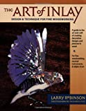 The Art of Inlay, Larry Robinson, 0879305959