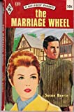The Marriage Wheel (A Harlequin Romance, 51311)