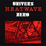 Heatwave by UNIVERS ZERO (2013-05-03)