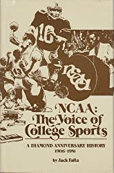 Ncaa: The Voice of College Sports : A Diamond Anniversary History 1906-1981