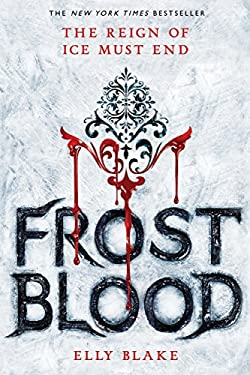 Frostblood (The Frostblood Saga Book 1)