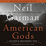 Kyпить American Gods: The Tenth Anniversary Edition (A Full Cast Production) на Amazon.com