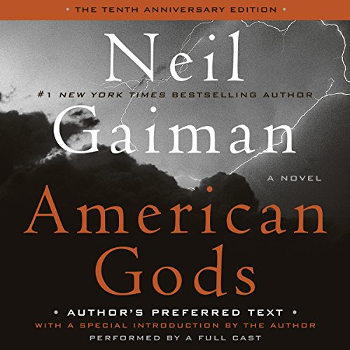 American Gods: The Tenth Anniversary Edition (A Full Cast Production) cover