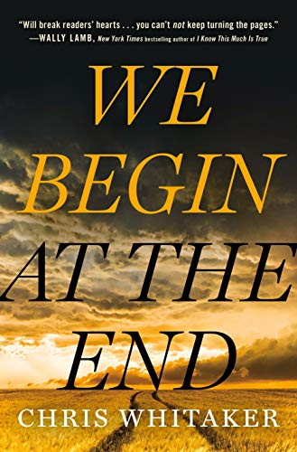 Book Cover: We Begin at the End