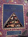 A Guide to the Food Pyramid, Shirleigh Moog, 0895945983