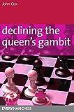 Declining the Queen's Gambit, John Cox, 1857446402