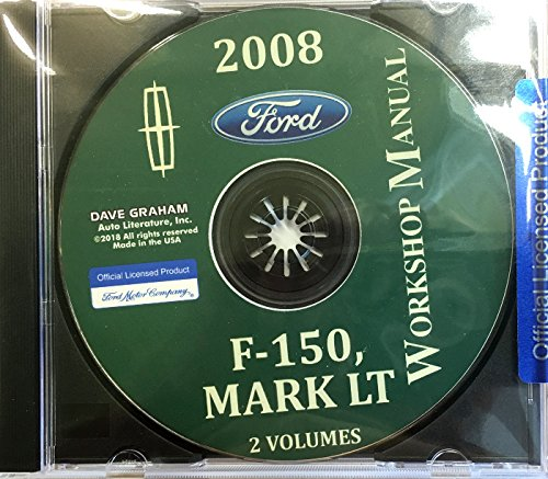 COMPLETE 2008 FORD F-150 TRUCK & PICKUP & LINCOLN MARK LT FACTORY REPAIR SHOP & SERVICE MANUAL CD