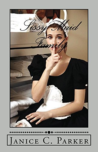 Sissy maid family kindle edition by janice parker literature sissy maid family by parker janice fandeluxe Image collections