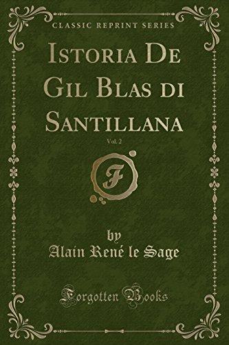 Istoria De Gil Blas di Santillana, Vol. 2 (Classic Reprint)