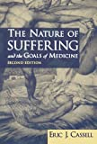img - for The Nature of Suffering and the Goals of Medicine, 2nd Edition book / textbook / text book