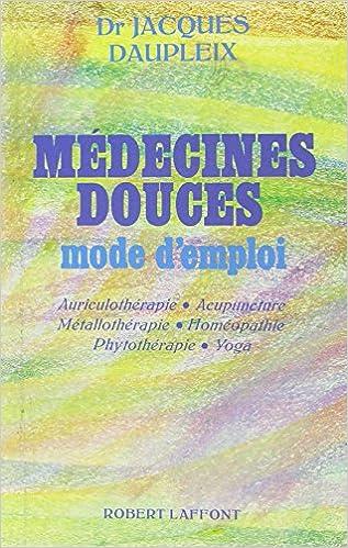 Livre gratuits MEDECINES DOUCES MODE D EMPLOI pdf
