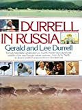 Durrell in Russia, Gerald Durrell and Lee Durrell, 0671612980