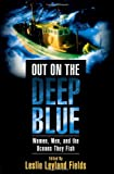 Out on the Deep Blue, , 0312277261
