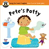 img - for Pete's Potty (Begin Smart: Books for Smart Toddlers from Two to Three Years) book / textbook / text book
