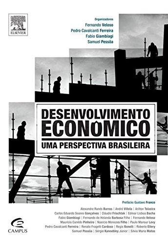 Desenvolvimento econômico: Uma perspectiva brasileira