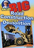 Big Series: Road Construction and Demolition