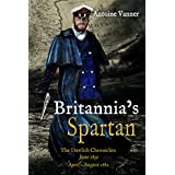 Britannia's Spartan: The Dawlish Chronicles:  June 1859  and  April - August 1882