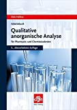 Arbeitsbuch qualitative anorganische Analyse: für Pharmazie- und Chemiestudenten (Govi)
