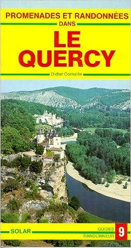 En ligne téléchargement Quercy - Promenades et randonnées pdf, epub ebook