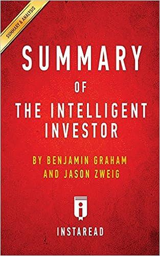 PDF Gratis Summary Of The Intelligent Investor: By Benjamin Graham And Jason Zweig   Includes Analysis