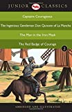 Junior Classics Book 2: Captains Courageous, The Ingenious Gentleman Don Quixote of La Mancha, The Man in the Iron Mask, The Red Badge of Courage