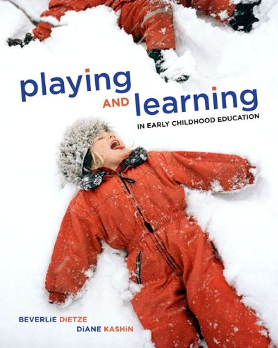 Learning and Playing in Early Childhood Education